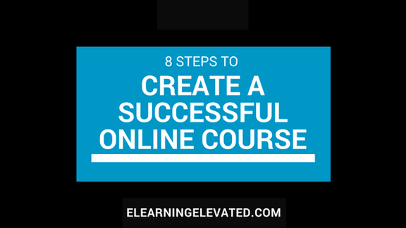 8 Steps to Create a Successful Online Course thumbnail