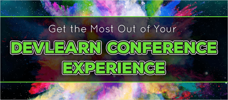 Get the Most Out of Your DevLearn Conference Experience » eLearning Brothers thumbnail