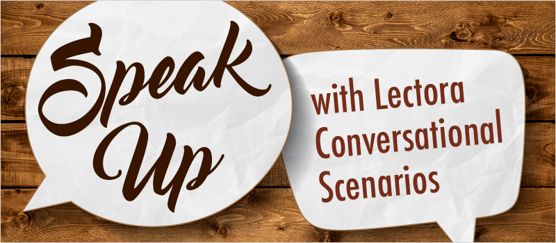 Speak Up with Lectora Conversational Scenarios » eLearning Brothers thumbnail