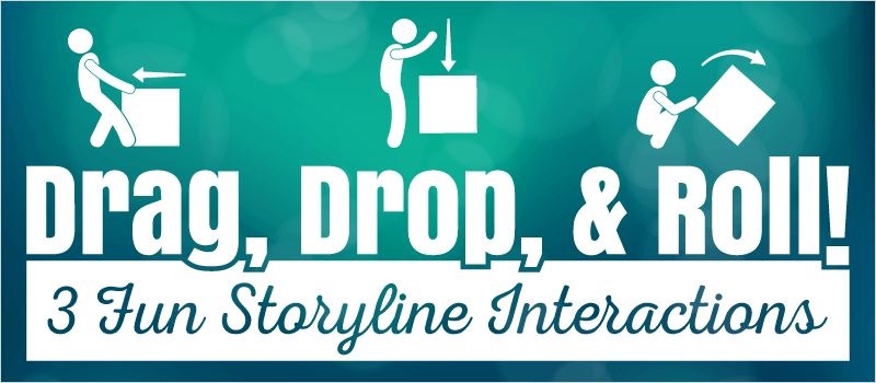 Drag, Drop, and Roll! 3 Fun Storyline Interactions » eLearning Brothers thumbnail