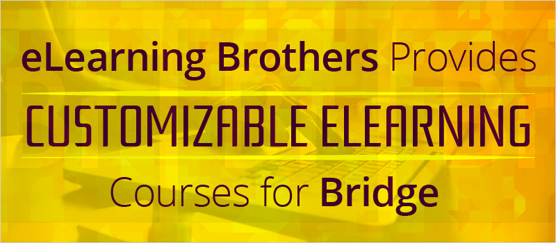 eLearning Brothers Provides Customizable eLearning Courses for Bridge - eLearning Brothers thumbnail
