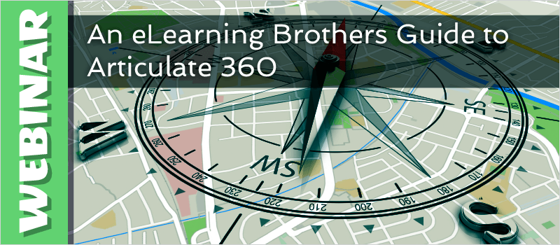 Webinar: An eLearning Brothers Guide to Articulate 360 thumbnail