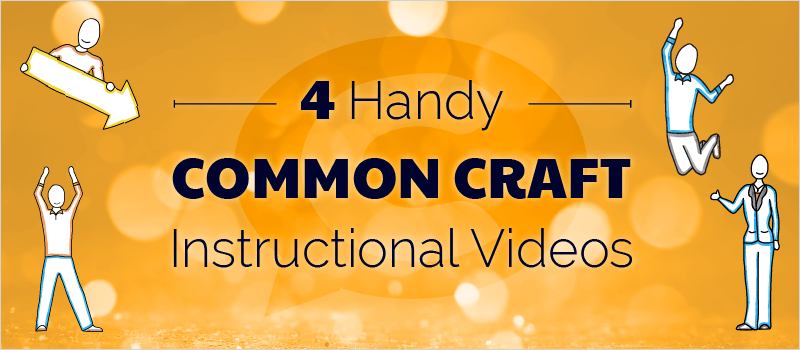 4 Handy Common Craft Instructional Videos thumbnail