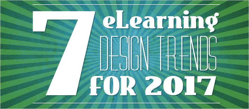7 eLearning Design Trends for 2017 - eLearning Brothers thumbnail