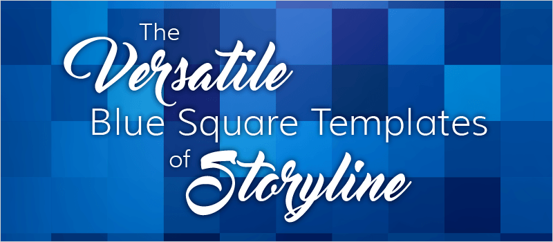 The Versatile Blue Square Templates for Storyline - eLearning Brothers thumbnail