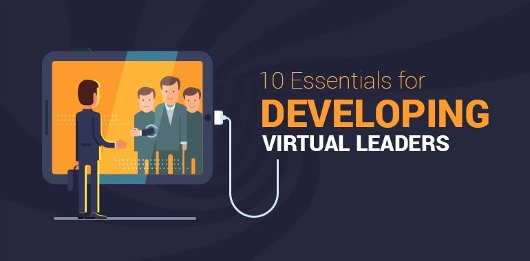 10 Essentials for Developing Virtual Leaders & Leadership Development thumbnail