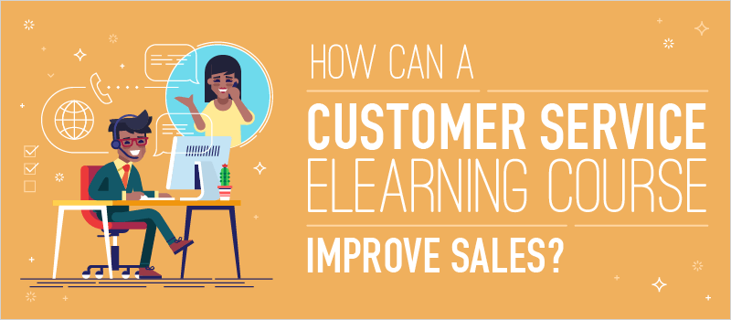 How Can a Customer Service eLearning Course Improve Sales? - eLearning Brothers thumbnail