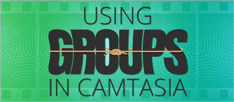 Using Groups in Camtasia - eLearning Brothers thumbnail