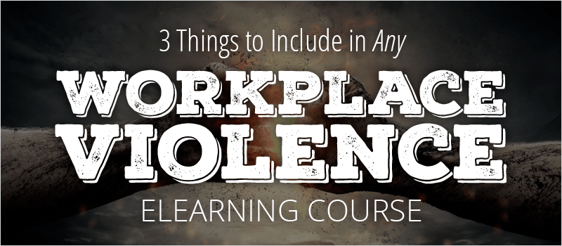 3 Things to Include in Any Workplace Violence eLearning Course - eLearning Brothers thumbnail