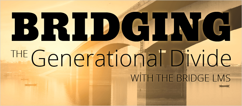 Bridging the Generational Divide with the Bridge LMS - eLearning Brothers thumbnail