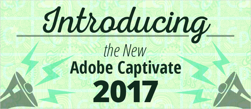 Introducing the New Adobe Captivate 2017 | eLearning Brothers thumbnail