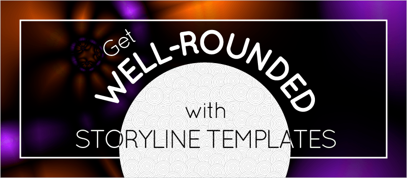 Get Well-rounded with Storyline Templates - eLearning Brothers thumbnail