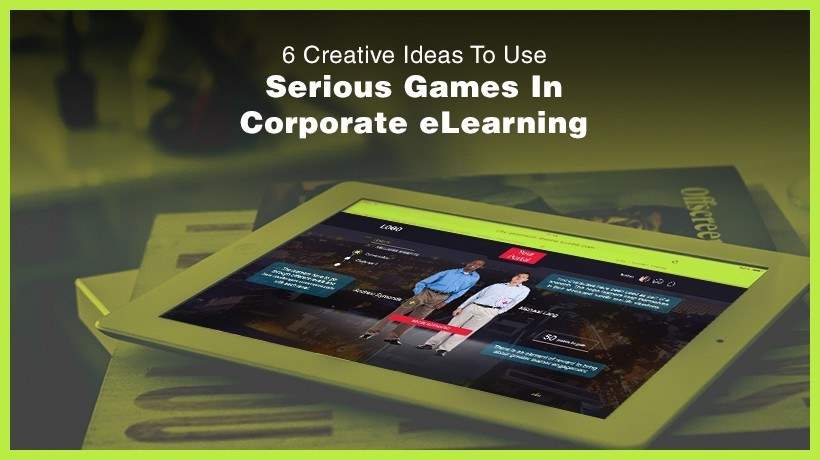 6 Creative Ideas To Use Serious Games In Corporate eLearning - EIDesign thumbnail