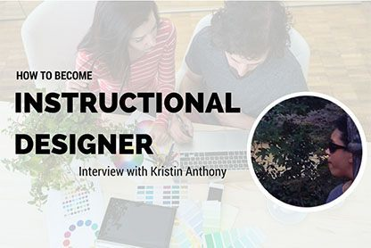 How to Become an Instructional Designer? - Interview with Kristin Anthony thumbnail