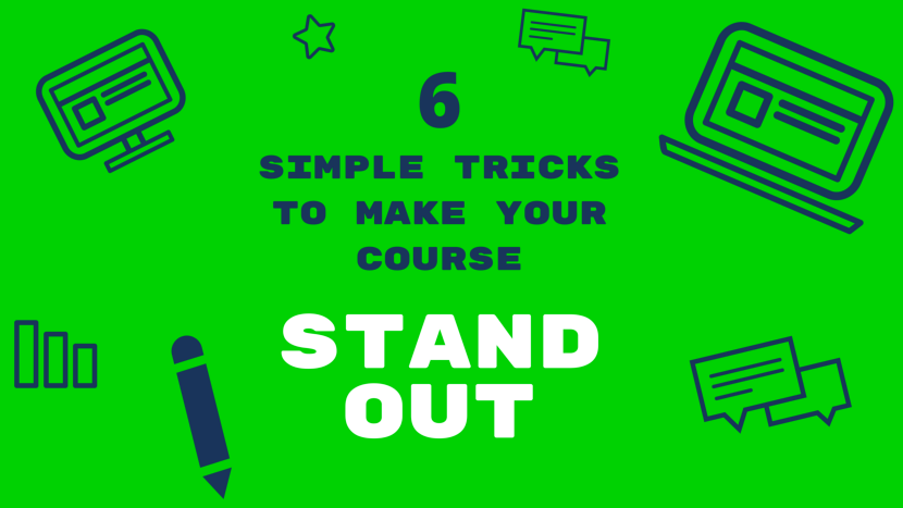 6 Simple Tricks To Make Your eLearning Course Stand Out thumbnail