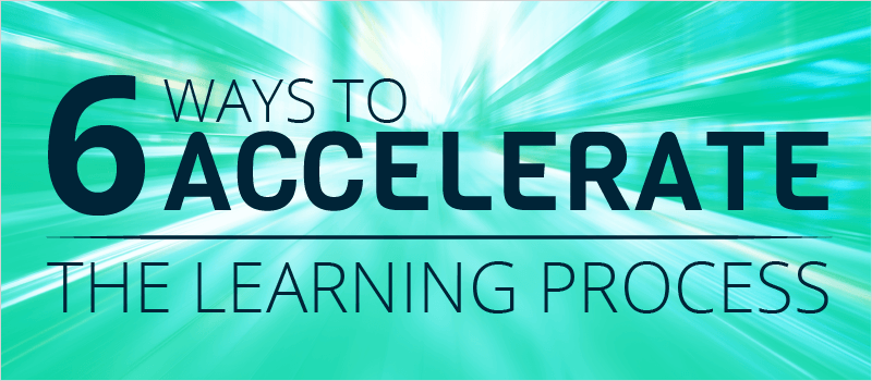 6 Ways to Accelerate the Learning Process | eLearning Brothers thumbnail