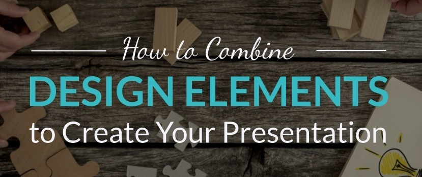 How To Combine Design Elements To Create A Presentation thumbnail