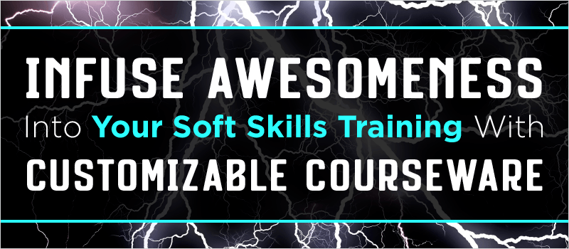 Webinar: Infuse Awesomeness Into Your Soft Skills Training With Customizable Courseware | eLearning Brothers thumbnail