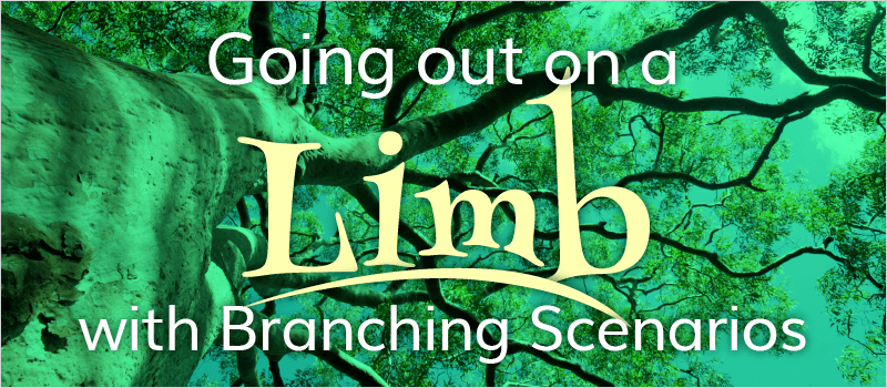 Going Out on a Limb with Branching Scenarios | eLearning Brothers thumbnail