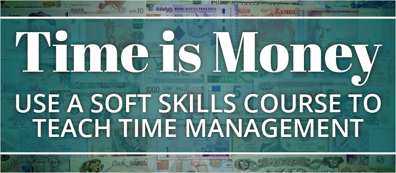 Time is Money: Use a Soft Skills Course to Teach Time Management | eLearning Brothers thumbnail