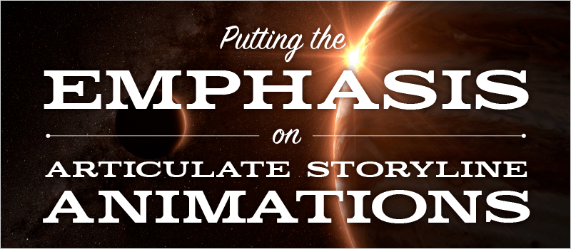 Putting the Emphasis on Articulate Storyline Animations | eLearning Brothers thumbnail