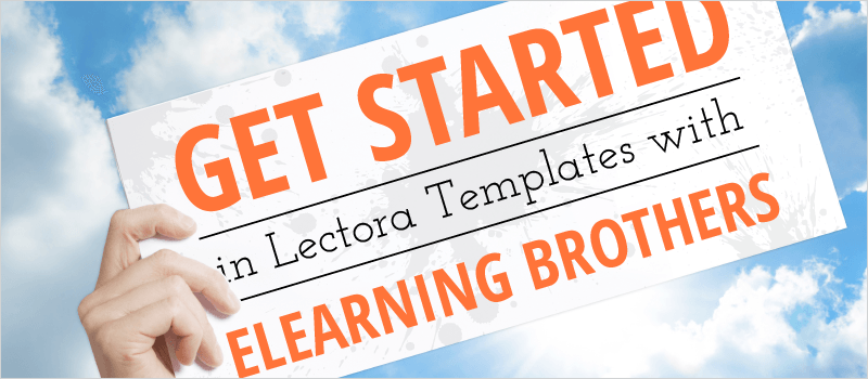 Webinar: Get Started in Lectora Templates with eLearning Brothers | eLearning Brothers thumbnail