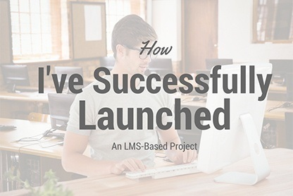 How I've Successfully Launched an LMS-Based Project [IT Corporate Training Case] thumbnail
