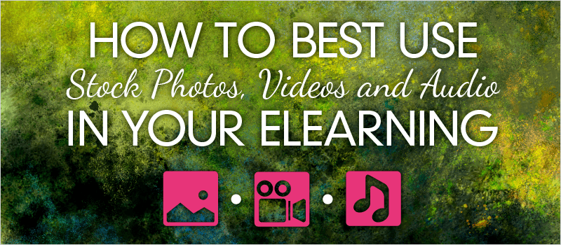 Webinar: How to Best Use Stock Photos, Videos and Audio in Your eLearning | eLearning Brothers thumbnail