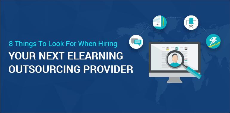 8 Things To Look For When Hiring eLearning Outsourcing Provider thumbnail