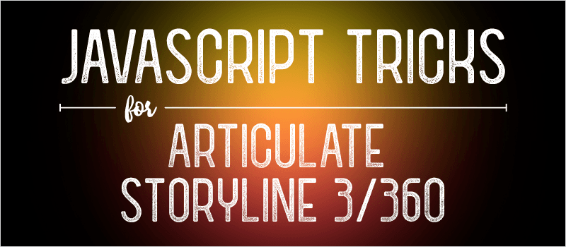 JavaScript Tricks for Articulate Storyline 3/360 | eLearning Brothers thumbnail