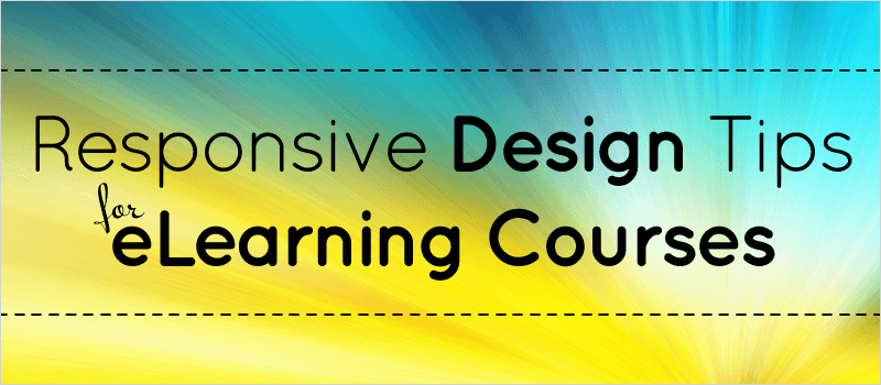 Responsive Design Tips for eLearning Courses | eLearning Brothers thumbnail