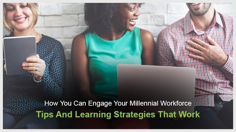 How You Can Engage Your Millennial Workforce - Tips And Learning Strategies That Work - eLearning Industry thumbnail
