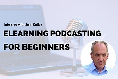 ELearning Podcasting for Beginners  - Video Interview with John Colley thumbnail