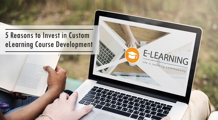 5 Reasons to Invest in Custom eLearning Course Development thumbnail
