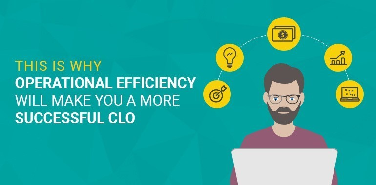 This is Why Operational Efficiency Will Make You a More Successful CLO thumbnail