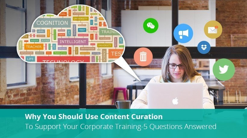 Why You Should Use Content Curation To Support Your Corporate Training - 5 Questions Answered - eLearning Industry thumbnail