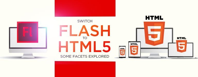 Switch Flash to HTML5: Some facets explored thumbnail