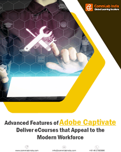 Advanced Features of Adobe Captivate – Design eCourses that Appeal to the Modern Workforce thumbnail